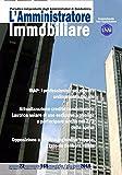 Scarica Libro L amministratore immobiliare Periodico indipendente degli amministratori di condominio 165 (PDF,EPUB,MOBI) Online Italiano Gratis