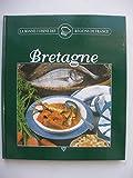 La bonne cuisine des régions de France