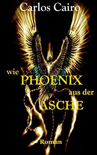 Wie Phoenix aus der