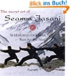 The Secret Art of Seamm Jasani: 58 Mo...
