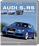 Audi S & RS Modelle