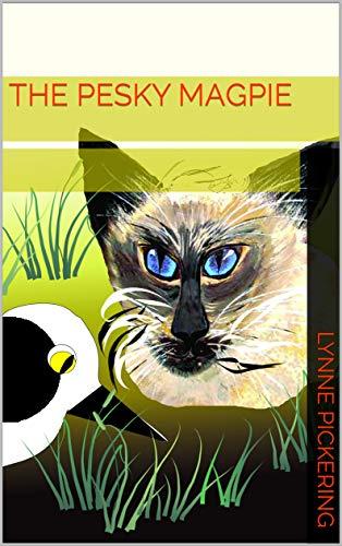 The Pesky Magpie (English Edition)