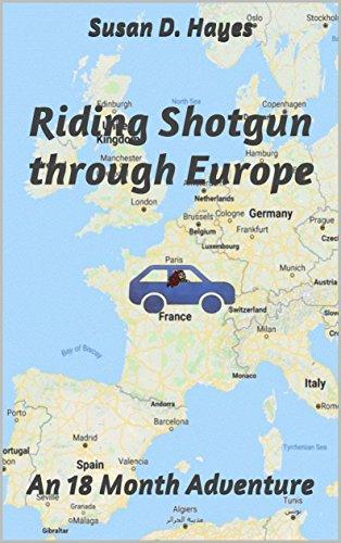 Riding Shotgun through Europe: An 18 Month Adventure (English Edition)