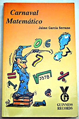Carnaval Matematico por Jaime Garcia Serrano