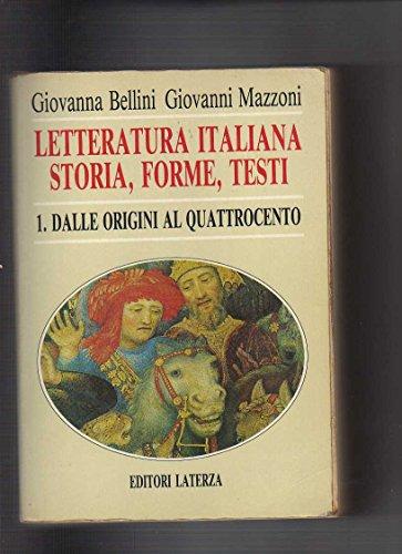 Letteratura italiana. Storia, forme, testi: 1