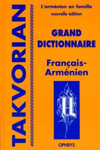 Grand dictionnaire Francais - Arménien