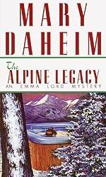 The Alpine Legacy: An Emma Lord Mystery (Emma Lord Mysteries) by Mary Daheim (1999-10-01)