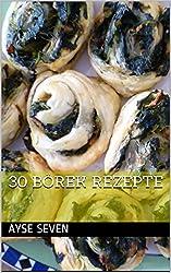 30 BÖREK REZEPTE: TÜRKISCH KOCHEN (German Edition)