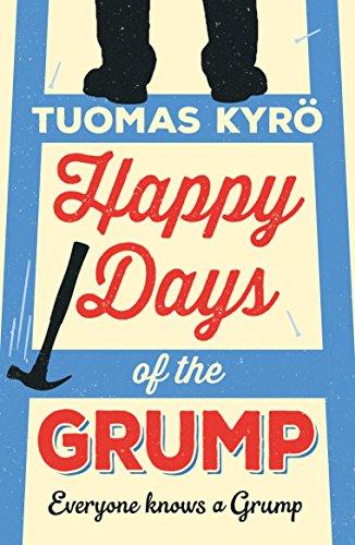 Happy Days of the Grump: A darkly comic tale