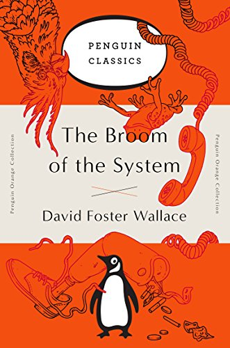 The Broom Of The System (Penguin Orange Collection) [Idioma Inglés]
