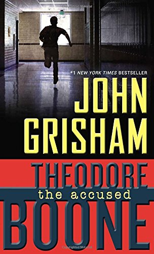 Theodore Boone 03. The Accused (Theodore Boone: Kid Lawyer)