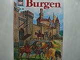 Burgen, BAND 106, Ein Was Ist Was Buch