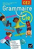 Grammaire et Cie Etude de la langue CE2 éd. 2015 - Manuel de l'élève