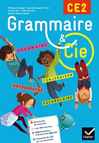 Grammaire et Cie Etude de la langue CE2 d. 2015 - Manuel de l'lve