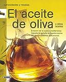 Aceite De Oliva Y Otros Acei(Curiosidades Y Recetas)