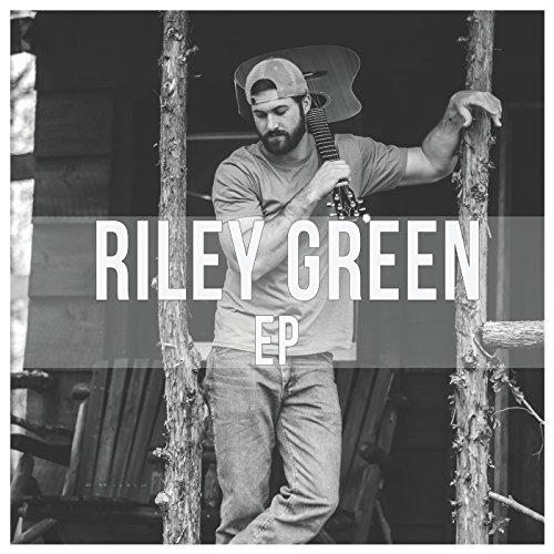 Riley Green EP - Riley Green