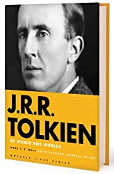 J.r.r. Tolkien: Of Words and Worlds