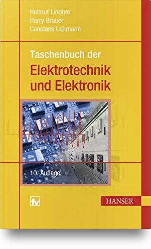 Taschenbuch der Elektrotechnik und Elektronik Aus Der Elektronik