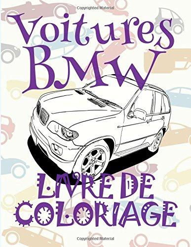 ✌ Voitures BMW ✎ Livres de Coloriage ✍: Album Coloriage Voitures BMW ✎ Livre de Coloriage pour adulte ✍ Livre de ... Coloriage pour adultes Voitures retro ✍ par Kids Creative France