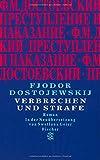 Verbrechen und Strafe: Roman (Fjodor M. Dostojewskij, Werkausgabe) von Fjodor M. Dostojewskij