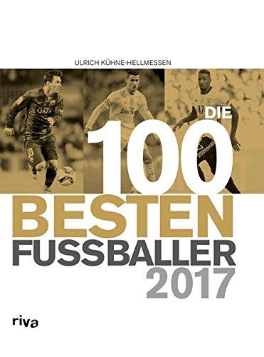 Ewig Tabelle (Die 100 besten Fußballer 2017)
