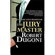 The Jury Master by Robert Dugoni (2007-01-01)
