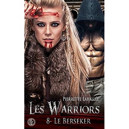 Les Warriors 8 : Le Berseker