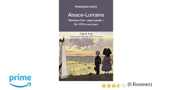 low priced e68e1 506df De À Histoire Lorraine Perdu Pays Dun 1870 Alsace xzgXwqZBH