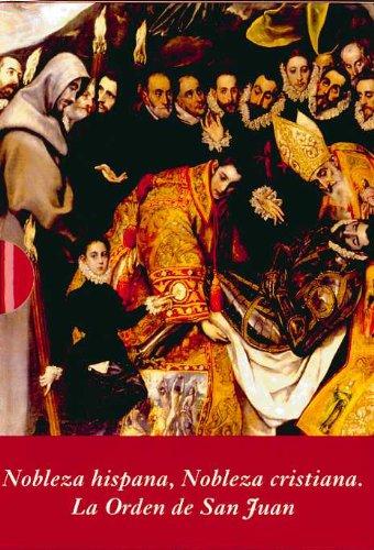 Nobleza hispana, Nobleza cristiana: La Orden de San Juan (Estuche 2 Vols.) (La Corte en Europa - Temas) por Manuel Rivero Rodríguez