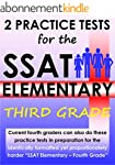 2 Practice Tests for the SSAT Element...