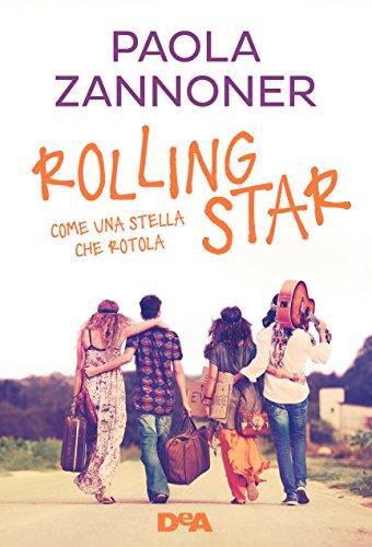 Rolling star: Come una stella che rotola di [Zannoner, Paola]