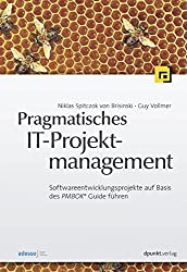 Pragmatisches IT-Projektmanagement: Softwareentwicklungsprojekte auf Basis des PMBOK® Guide führen von Niklas Spitczok von Brisinski (19. Juli 2010) Gebundene Ausgabe