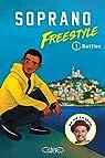 Freestyle, tome 1 : Battles par Soprano