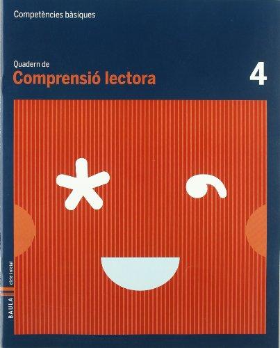 Quadern comprensió lectora 4 cbasiques (projecte competències bàsiques)
