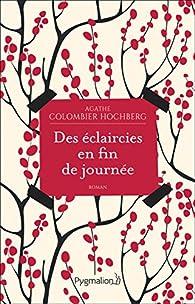 Des éclaircies en fin de journée par Agathe Colombier-Hochberg