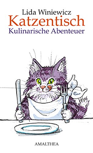 Katzentisch: Kulinarische Abenteuer (German Edition)
