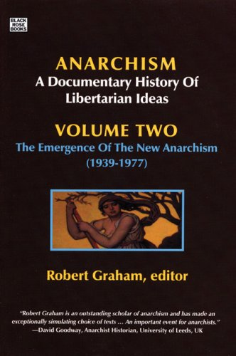 Anarchism: A Documentary History of Libertarian Ideas: 2