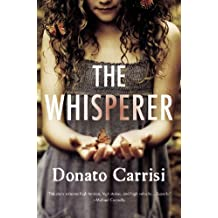 The Whisperer by Donato Carrisi (2013-01-15)
