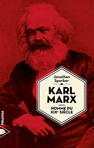 Karl Marx, homme du XIXe sicle