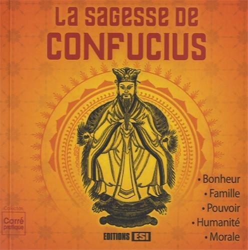 La sagesse de Confucius par Editions ESI