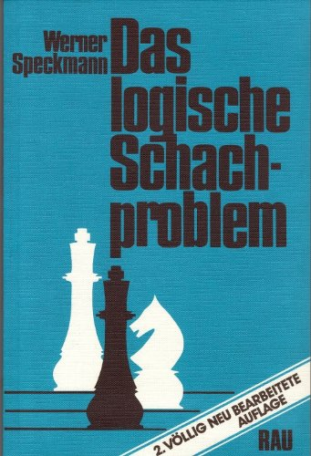Das logische Schachproblem