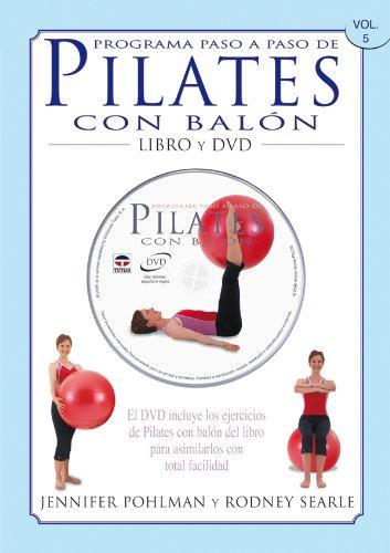 Programa Paso A Paso De Pilates Con Balón. Libro Y Dvd.