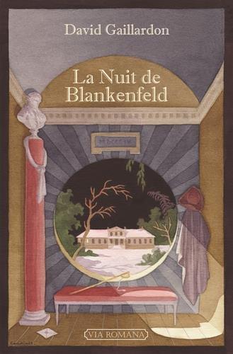 La nuit de Blankenfeld - Prix Oulmont 2016