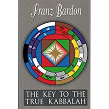 The Key to the True Kabbalah