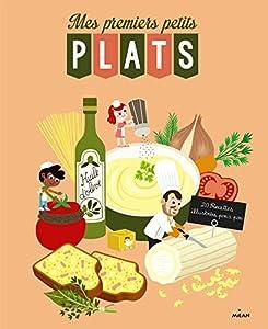 """Afficher """"Mes premiers petits plats"""""""