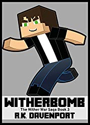Witherbomb (The Wither War Saga Book 3)