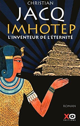 Imhotep - L'inventeur de l'éternité: Le secrèt de la Pyramide