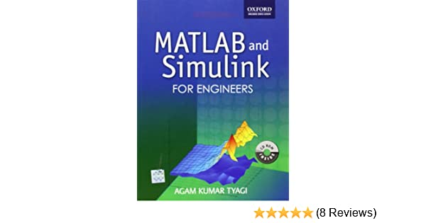 Matlab and Simulink for Engineers (Oxford Higher Education): Amazon