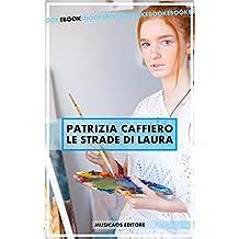 Le strade di Laura