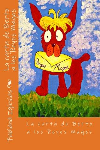 La carta de Berto a los Reyes Magos por Fabiana Iglesias
